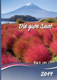 Cover Die gute Saat 2019