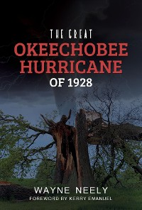Cover The Great Okeechobee Hurricane of 1928