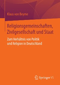 Cover Religionsgemeinschaften, Zivilgesellschaft und Staat