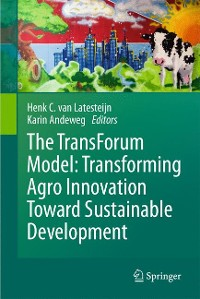 Cover The TransForum Model: Transforming Agro Innovation Toward Sustainable Development