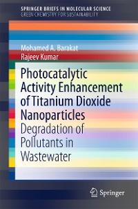 Cover Photocatalytic Activity Enhancement of Titanium Dioxide Nanoparticles