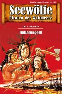 Cover Seewölfe - Piraten der Weltmeere 616