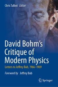 Cover David Bohm's Critique of Modern Physics