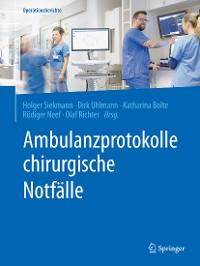 Cover Ambulanzprotokolle chirurgische Notfälle