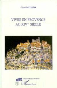 Cover Vivre en Provence au XIVe siecle