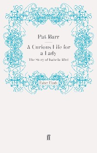 Cover A Curious Life for a Lady