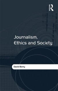 Cover Journalism, Ethics and Society