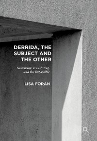 Cover Derrida, the Subject and the Other