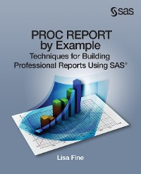 Cover PROC REPORT by Example