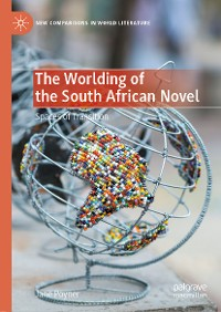 Cover The Worlding of the South African Novel