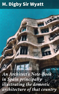 Cover An Architect's Note-Book in Spain principally illustrating the domestic architecture of that country