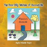 Cover The Poor, Silly Witches of Snoozeville