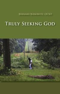 Cover Truly Seeking God