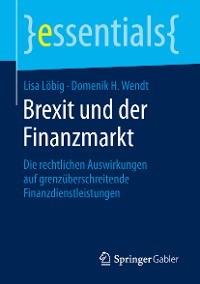 Cover Brexit und der Finanzmarkt