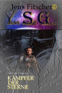 Cover Kämpfer der Sterne (Young Star Guards 6)