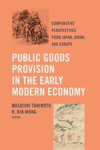 Cover Public Goods Provision in the Early Modern Economy