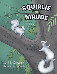 Cover Squirlie and Maude
