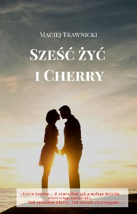 Cover Sześć żyć i Cherry