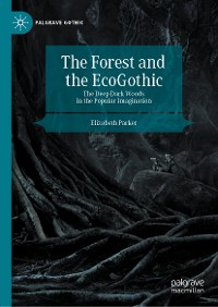Cover The Forest and the EcoGothic