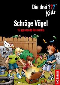 Cover Die drei ??? Kids, Schräge Vögel (drei Fragezeichen Kids)