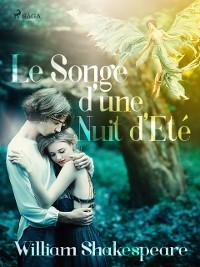 Cover Le Songe d'une Nuit d'Ete