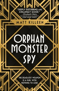 Cover Orphan, Monster, Spy