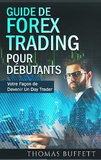 Cover Guide de FOREX Trading pour Débutants