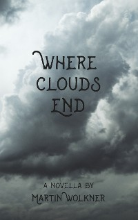Cover Where Clouds End