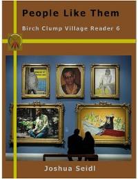 Cover People Like Them: Birch Clump Village Reader 6