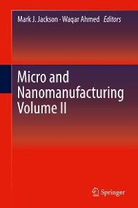 Cover Micro and Nanomanufacturing Volume II