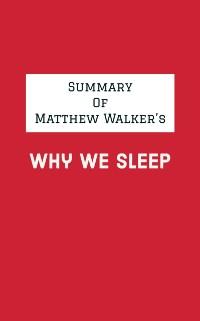 Cover Summary of Matthew Walker's Why We Sleep