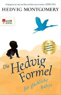 Cover Die Hedvig-Formel für glückliche Babys