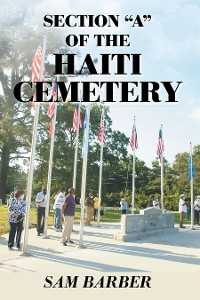 """Cover Section """"A"""" of the Haiti Cemetery"""