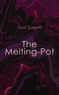 Cover The Melting-Pot