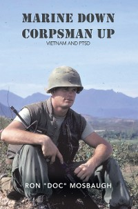 Cover Marine Down, Corpsman Up