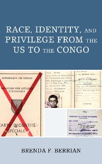 Cover Race, Identity, and Privilege from the US to the Congo