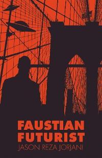 Cover Faustian Futurist