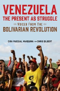 Cover Venezuela, the Present as Struggle