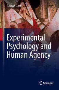 Cover Experimental Psychology and Human Agency
