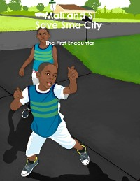 Cover Mali and Si Save Sma City  -  The First Encounter