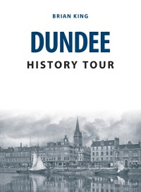 Cover Dundee History Tour