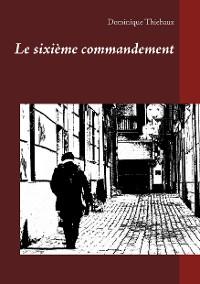Cover Le sixième commandement