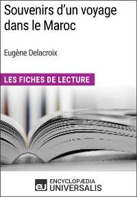 Cover Souvenirs d'un voyage dans le Maroc d'Eugène Delacroix