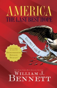 Cover America: The Last Best Hope Volumes I and   II