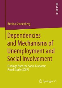 Cover Dependencies and Mechanisms of Unemployment and Social Involvement
