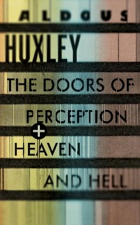 Cover Doors of Perception & Heaven and Hell