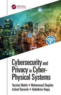 Cover Cybersecurity and Privacy in Cyber Physical Systems