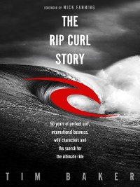 Cover The Rip Curl Story