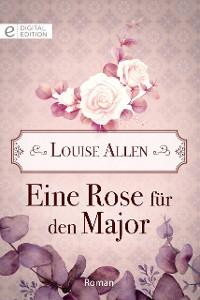 Cover Eine Rose für den Major