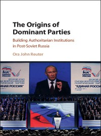 Cover The Origins of Dominant Parties